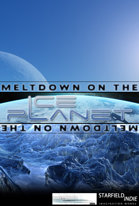Meltdown on the Ice Planet poster
